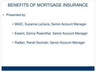 BENEFITS OF MORTGAGE INSURANCE