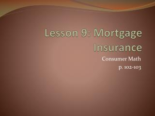 Lesson 9: Mortgage Insurance
