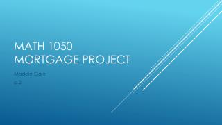 Math 1050  Mortgage project