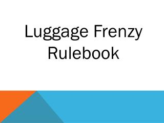 Luggage Frenzy Rulebook
