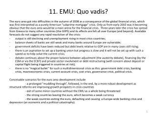 11. EMU:  Quo vadis ?