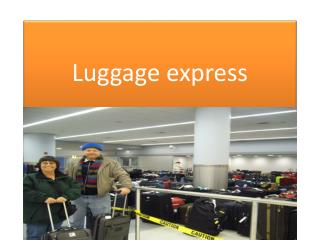 Luggage express
