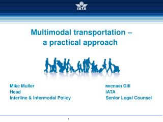 Multimodal transportation –  a practical approach Mike Muller                                                         M