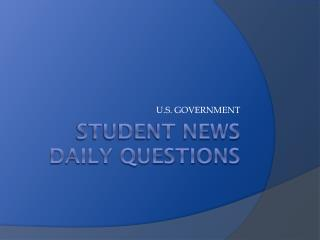 Student News Daily Questions
