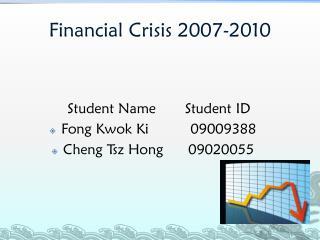 Financial Crisis 2007-2010