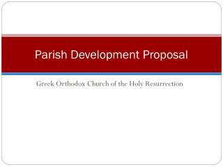 Parish Development Proposal