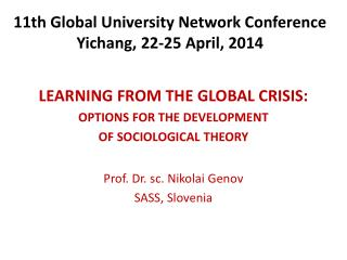 11th Global University Network Conference Yichang, 22-25 April, 2014