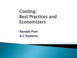 Cooling: Best Practices and Economizers