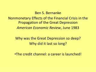 Ben S. Bernanke Nonmonetary Effects of the  F inancial Crisis in the Propagation of the Great Depression American Econo