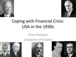 Coping with Financial Crisis: USA in the 1930s