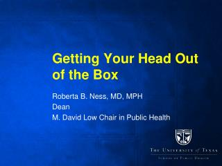 Getting Your Head Out of the Box