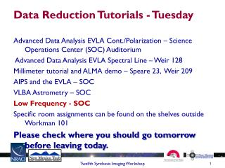 Data Reduction Tutorials - Tuesday