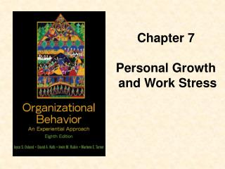 chapter 7  personal growth  and work stress