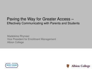 Paving the Way for Greater Access – Effectively Communicating with Parents and Students