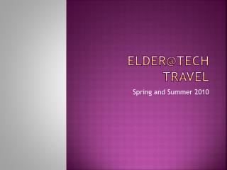 Elder@Tech  Travel