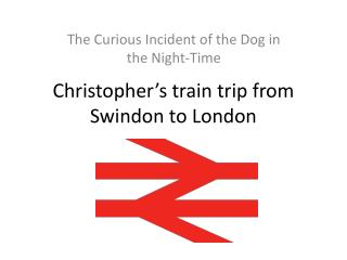 Christopher's train trip from Swindon to London