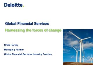 Chris Harvey Managing Partner Global Financial Services Industry Practice