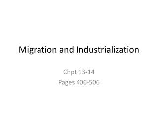 Migration and Industrialization