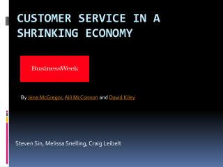Customer Service in a shrinking economy