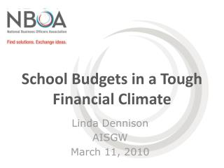 School Budgets in a Tough Financial Climate