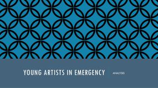 YOUNG ARTISTS IN EMERGENCY