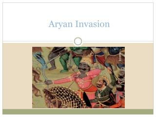 Aryan Invasion