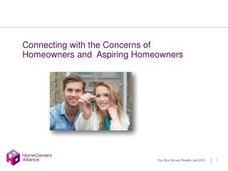 Connecting with the Concerns of  Homeowners and  Aspiring Homeowners