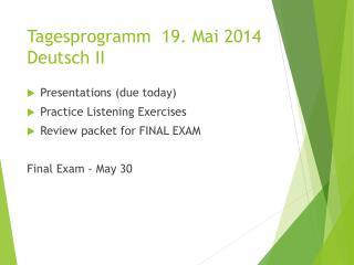 Tagesprogramm 19.  Mai 2014 Deutsch II