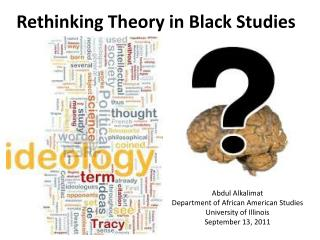 Rethinking Theory in Black Studies
