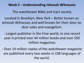 Week 5 - Understanding Jehovah Witnesses