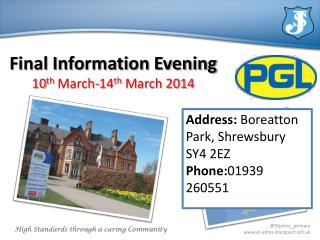 Final Information Evening 10 th  March-14 th  March 2014