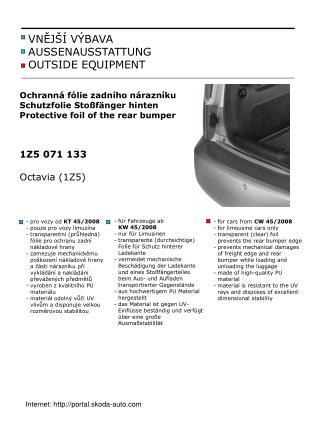 - für Fahrzeuge ab  KW 45/2008 - nur für Limusinen transparente (durchsichtige) Folie für Schutz hinterer Ladekante