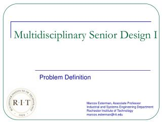 Multidisciplinary Senior Design I