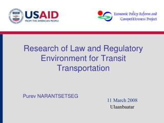 Research of Law and Regulatory Environment for Transit Transportation