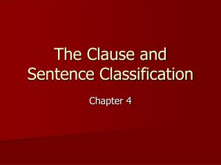 The Clause and Sentence Classification