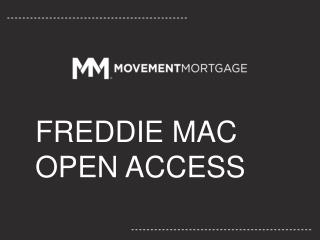 FREDDIE MAC OPEN ACCESS