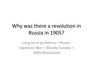 Why was there a revolution in Russia in 1905?