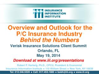 Overview and Outlook for the P/C Insurance Industry Behind the Numbers