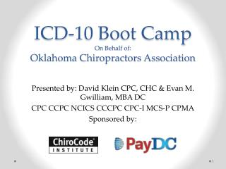 ICD-10  Boot  Camp O n Behalf of: Oklahoma Chiropractors Association