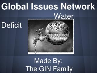 Made By: The GIN Family