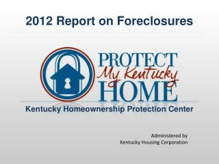 2012 Report on Foreclosures