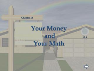 Your Money  and  Your Math