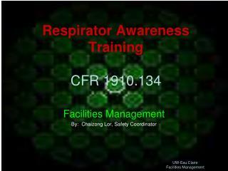 Respirator Awareness Training CFR 1910.134
