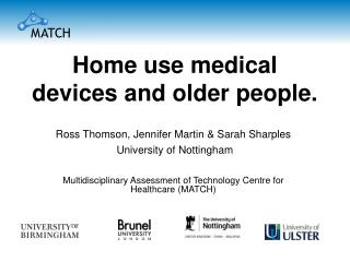 Home use medical devices and older people.