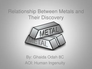 Relationship Between Metals and Their Discovery