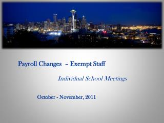 Payroll Changes  – Exempt Staff