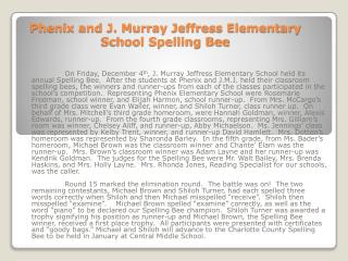 Phenix and J. Murray Jeffress Elementary School Spelling Bee