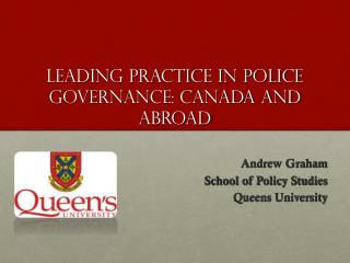 leading practice in police governance: canada and abroad