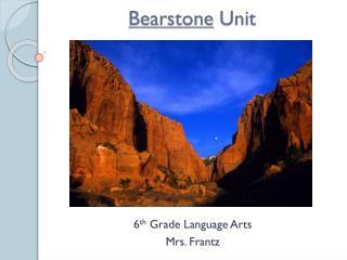 Bearstone  Unit