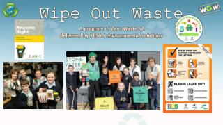 Wipe Out Waste A program of Zero Waste SA  d elivered by KESAB  environmental solutions